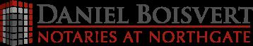 Daniel Boisvert - Notaries at Northgate